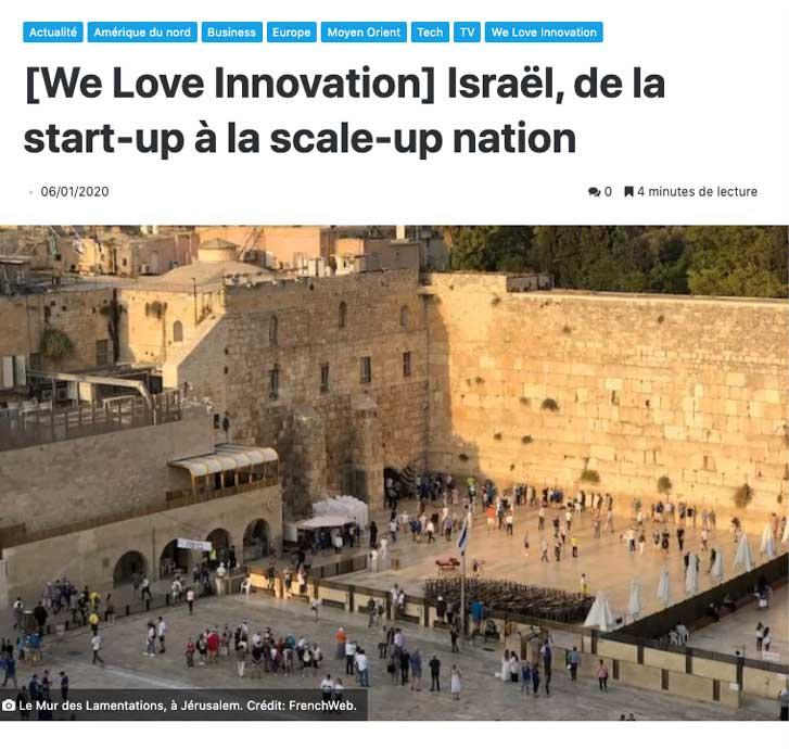 [We Love Innovation] Israël, de la start-up à la scale-up nation